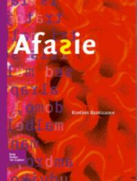 Afasie - Roelien Bastiaanse (ISBN 9789031390298)