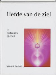 Liefde van de ziel - Sanaya Roman (ISBN 9789020270099)
