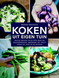 Koken uit eigen tuin - Barbara Bonisolli (ISBN 9789044741834)