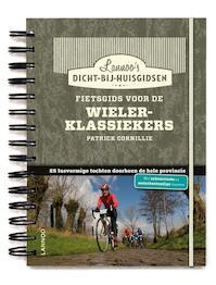 Fietsgids voor de wielerklassiekers - Patrick Cornillie (ISBN 9789020999112)