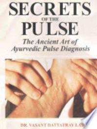 Secrets of the Pulse - Vasant Lad (ISBN 9788120820265)