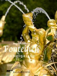 Fonteinen in Nederland - Meindert Stokroos (ISBN 9789057303227)