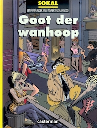 Inspecteur canardo Hc09. goot der wanhoop - Benoit Sokal (ISBN 9789030388081)