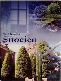 Snoeien - Klaas T. Noordhuis., TextCase (utrecht). (ISBN 9789036612678)