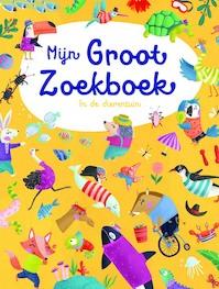 Mijn groot zoekboek In de dierentuin (ISBN 9789463349482)