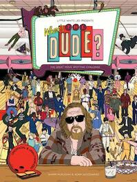 Where's the Dude? - Sharm Murugiah, Adam Woodward (ISBN 9781786272645)