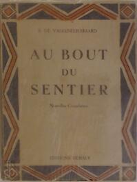 Au bout du sentier - Suzanne de Valkeneer-Briard