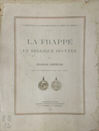 La Frappe en Belgique Occupée - Charles Lefebure