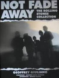 Not fade away - The Rolling Stones collection - Geoffrey Giuliano (ISBN 9789062919987)