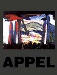 Karel Appel - Rudi. Fuchs, Amp, Ludo. Dosogne (ISBN 9789076732022)