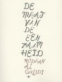 De maat van de eenzaamheid - Rodaan Al Galidi (ISBN 9789085423614)