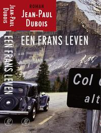 Een Frans leven - Jean - Paul Dubois (ISBN 9789029562409)