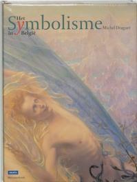 Het Symbolisme in België - Michel Draguet (ISBN 9789061535560)