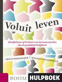 Voluit leven - E. Bohlmeijer, Ernst Bohlmeijer, M. Hulsbergen (ISBN 9789085066866)