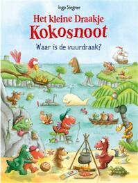 Het Kleine Draakje Kokosnoot - Waar is de vuurdraak? - Ingo Siegner (ISBN 9789059241954)