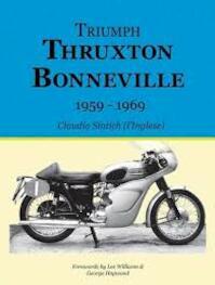 Triumph Thruxton Bonneville 1959-1969 - Claudio Sintich (ISBN 9781909213203)