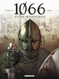 1066 Hc01. willem de veroveraar - Emanuele Tenderini (ISBN 9789055817306)