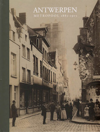 Antwerpen in de belle époque - Jan Ceuleers (ISBN 9789491819742)