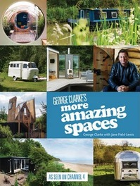 George Clarke's More Amazing Spaces - George Clarke (ISBN 9781849495202)