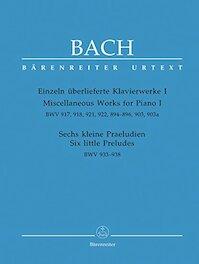 Bach: Barenreiter Einzeln Ãœberlieferte Klavierwerke I, Miscellaneous Works for Piano 1, Bwv 917, 918, 921, 922, 894-896, 903, 903a - J.S. Bach (ISBN 9790006505982)