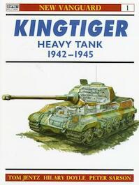 Kingtiger Heavy Tank, 1942-45 - Tom Jentz (ISBN 9781855322820)