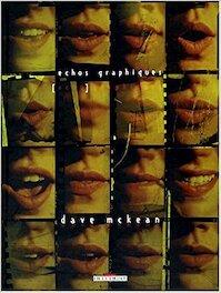 Echos graphiques - Dave Mckean (ISBN 9782847890020)