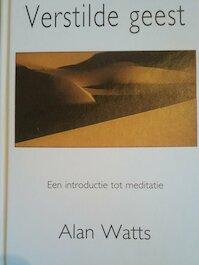 Verstilde geest - Alan Watts, Vivian Franken (ISBN 9789020282474)