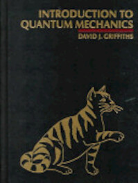 Introduction to Quantum Mechanics - David Jeffery Griffiths (ISBN 9780131244054)