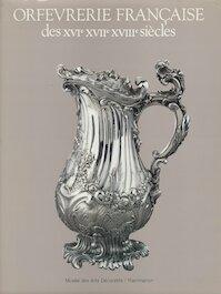 Orfèvrerie française des XVIe, XVIIe, XVIIIe siècles - Gérard Mabille (ISBN 208012028x)