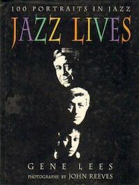 Jazz Lives - Graham Lees, Gene Lees (ISBN 9781895565126)