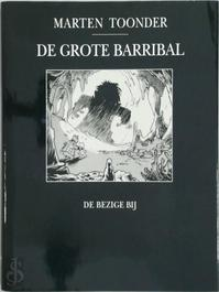 De grote Barribal - Marten Toonder (ISBN 9789023461548)