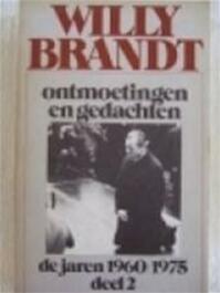 Ontmoetingen en gedachten - Willy Brandt (ISBN 9789060740897)