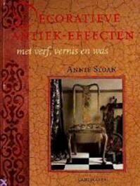 Decoratieve antiek-effecten met verf, vernis en was - Annie Sloan, Marjan Faddegon-doets (ISBN 9789021323763)