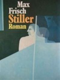 Stiller - Max Frisch, Margot Klaarhamer (ISBN 9789029013260)