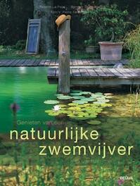 Genieten van een natuurlijke zwemvijver in uw tuin - Robin Page (ISBN 9789044720082)