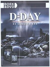 D-day: De langste dag - Unknown (ISBN 9789036630887)
