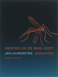 Anophelia ! De mug leeft - Jan Lauwereyns (ISBN 9789085420934)