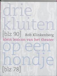 Drie kluiten op een hondje - R. Klinkenberg (ISBN 9789064036675)