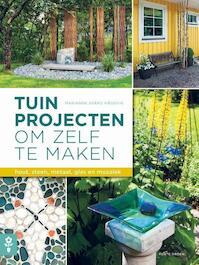 Tuinprojecten om zelf te maken - Marianne Svärd Häggvik (ISBN 9789462500495)