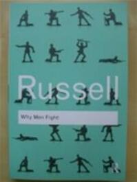 Why Men Fight - Bertrand Russell (ISBN 9780415487382)