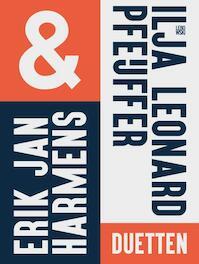 Duetten - Erik Jan Harmens, Ilja Leonard Pfeijffer (ISBN 9789048832200)