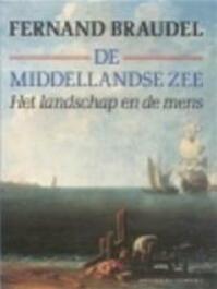 De Middellandse Zee - Fernand Braudel, Eef Gratama (ISBN 9789025469696)