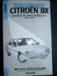 Vraagbaak citroen bx benz. diesel 87-92 - P.H. Olving (ISBN 9789020126594)