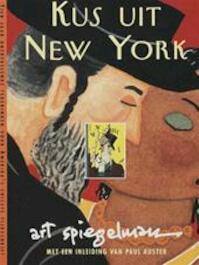 Kus uit New York - A. Spiegelman (ISBN 9789045004082)