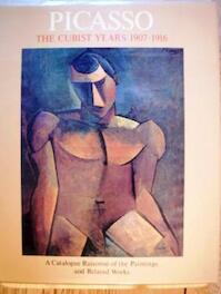 Picasso The Cubist Years 1907-1916 : a Catalogue raisonne of the Paintings an Related Works - Pierre Daix (ISBN 9780500091340)