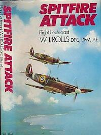 Spitfire Attack - W. T. Rolls (ISBN 9780718306625)