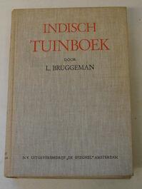 Indisch tuinboek - Marie Louis Abraham Bruggeman, Ojong Soerjadi