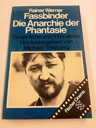 Die Anarchie der Phantasie - Rainer Werner Fassbinder (ISBN 9783596244621)