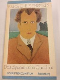 Das dynamische Quadrat - Sergej Eisenstein, Sergej M. Ėjzenštejn (ISBN 9783876823690)