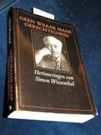 Geen wraak maar gerechtigheid - Simon Wiesenthal (ISBN 9789023006770)